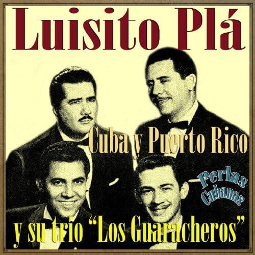 Luisito Plá feat. Trío Los Guaracheros