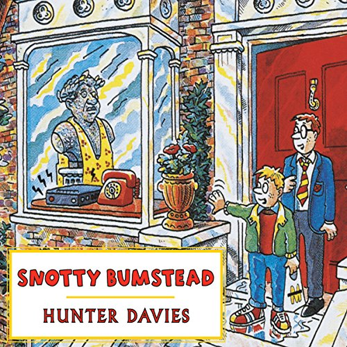Snotty Bumstead audiobook cover art