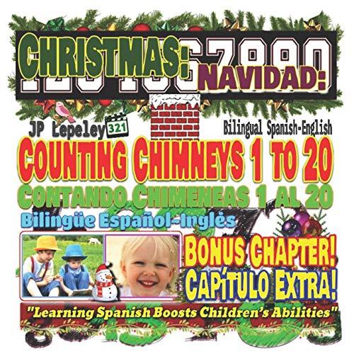 Christmas: Counting Chimneys 1 to 20. Bilingual
