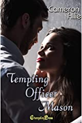 Tempting Officer Mason (Love Me or Leave Me 4) Kindle Edition
