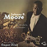 Songtexte von Johnny B. Moore - Born in Clarksdale, Mississippi: Chicago Blues Session, Volume 57
