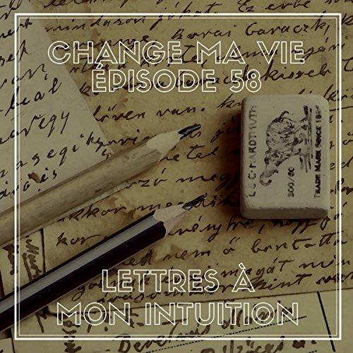 Couverture de Lettres à mon intuition