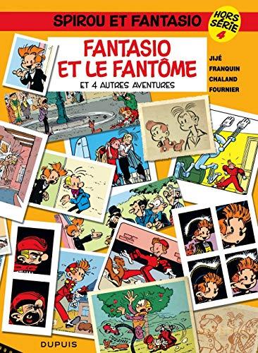 Spirou et Fantasio Hors série, tome 4 : Fantasio et le fantôme (et 4 autres aventures)