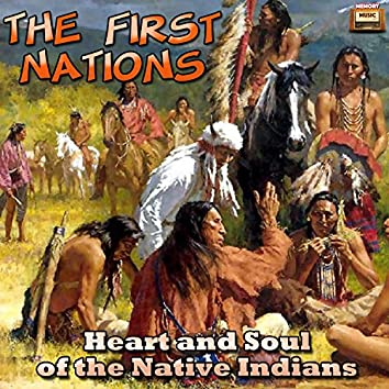 Heart and Soul of the Native Indians