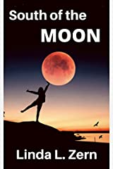 South of the Moon Kindle Edition