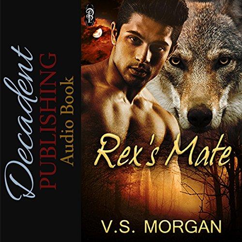 Rex's Mate Audiobook By V.S. Morgan cover art