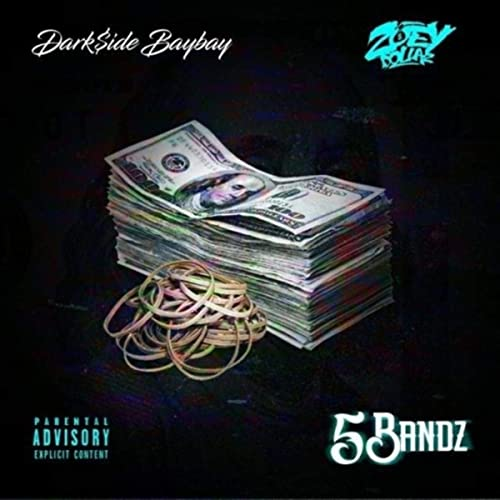 5 Bandz Feat Zoey Dollaz Explicit By Darkside Baybay On Amazon