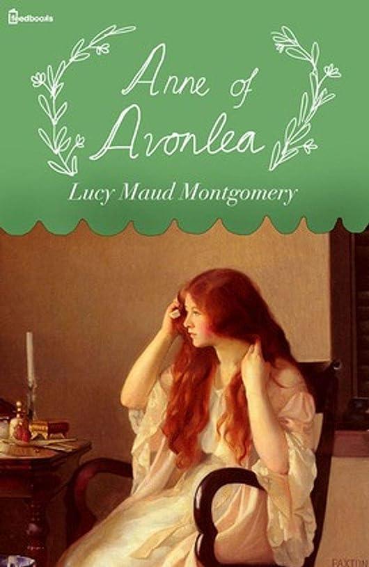 かすれた緊急ソースAnne of Avonlea (English Edition)