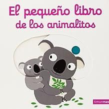 El pequeño libro de los animalitos (Libros con solapas y lengüetas)