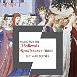 Music for the Medieval & Rennaissance Fiddle