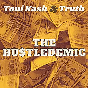 The Hustledemic