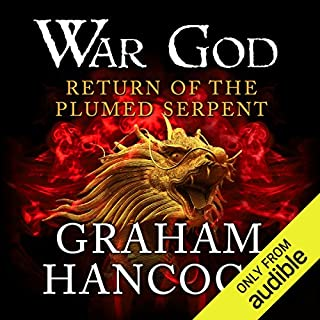 Return of the Plumed Serpent     War God, Book 2              By:                                                                                                                                 Graham Hancock                               Narrated by:                                                                                                                                 Barnaby Edwards                      Length: 21 hrs and 39 mins     249 ratings     Overall 4.8