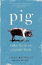 PIG: Tales from an Organic Farm