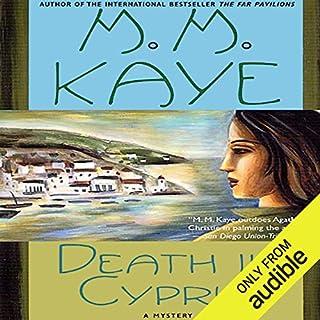 Death in Cyprus     A Novel              De :                                                                                                                                 M. M. Kaye                               Lu par :                                                                                                                                 Julia Farhat                      Durée : 9 h et 30 min     Pas de notations     Global 0,0