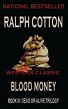 Blood Money (Dead or Alive Trilogy Book 3) (English Edition)