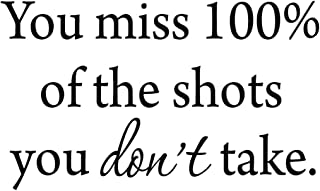 VWAQ You Miss 100% of the Shots You Don't Take Hockey Wall Decal
