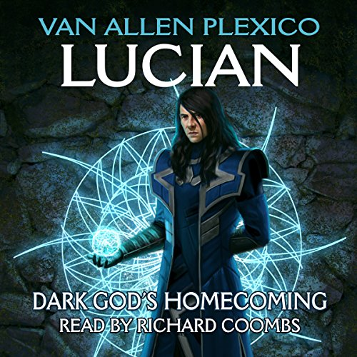 Lucian: Dark God's Homecoming audiobook cover art