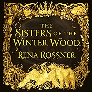 The Sisters of the Winter Wood                   By:                                                                                                                                 Rena Rossner                               Narrated by:                                                                                                                                 Ana Clements                      Length: 10 hrs and 46 mins     7 ratings     Overall 4.7