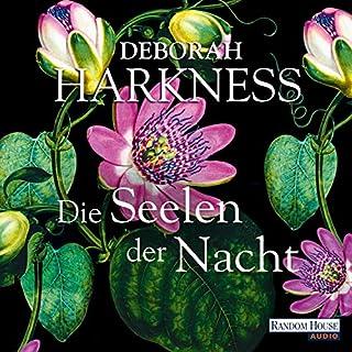 Die Seelen der Nacht     All Souls 1              Autor:                                                                                                                                 Deborah Harkness                               Sprecher:                                                                                                                                 Dana Geissler                      Spieldauer: 27 Std. und 50 Min.     1.185 Bewertungen     Gesamt 4,3