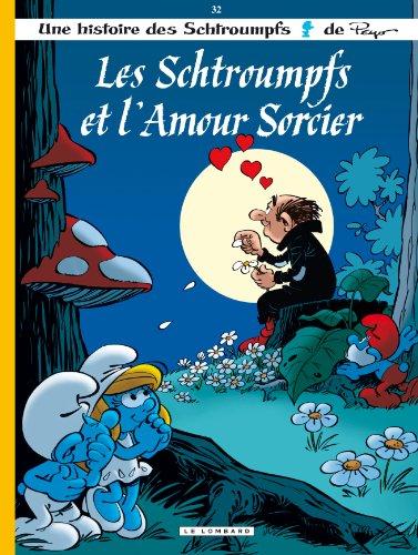 Les Schtroumpfs Lombard - tome 32 - Les Schtroumpfs et l'amour sorcier