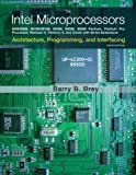 Intel Microprocessors, The (8th Edition) 8th Edition by Brey, Barry B. published by Prenti...