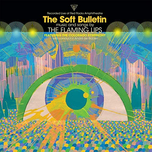 The Flaming Lips feat. The Colorado Symphony & アンドレ・デ・リッダー