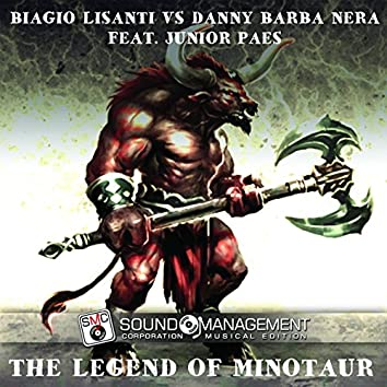 The Legend of Minotaur (feat. Junior Paes)