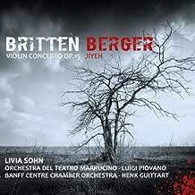 Britten: Violin Concerto Op.15; Berger: Jiyeh by Livia Sohn (2013-06-11)