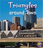 Triangles around Town (Shapes Around Town)