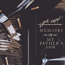 Memoirs of My Father's Son [Explicit]