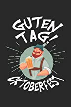 Good day Oktoberfest: Calendar, weekly planner, diary, notebook, book 105 pages in softcover. One week on one double page. For all appointments, notes ... to take down and not forget. For 52 weeks.