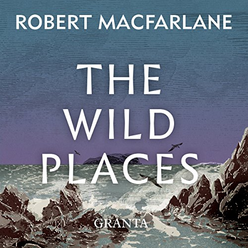 The Wild Places audiobook cover art