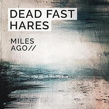 Miles Ago