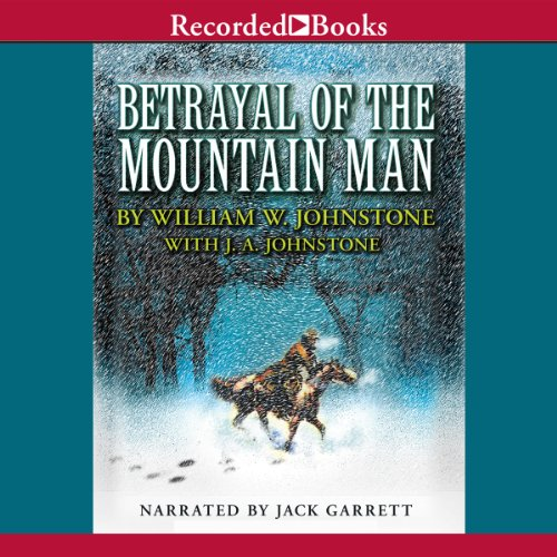 Betrayal of the Mountain Man audiobook cover art