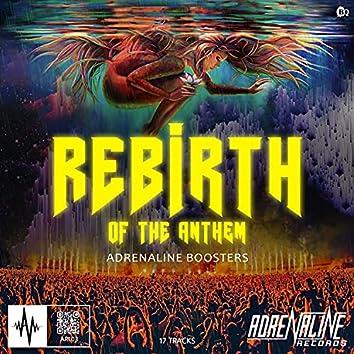 Rebirth Of The Anthem