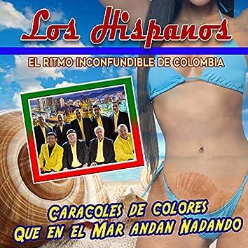 El Ritmo Inconfundible de Colombia (Caracoles de Colores Que en el Mar Andan Nadando)