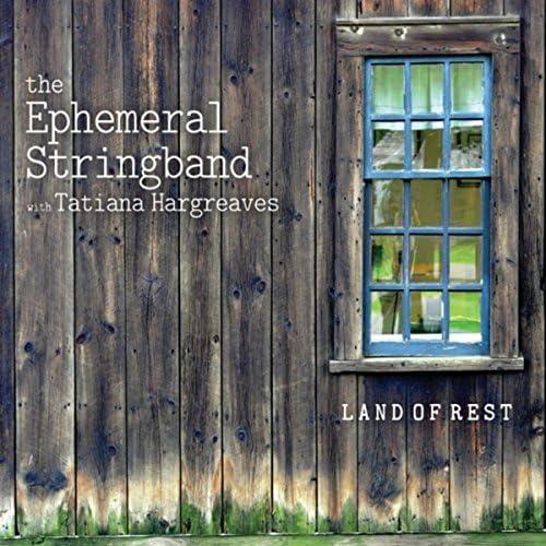 The Ephemeral Stringband & Tatiana Hargreaves