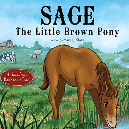 Sage, the Little Brown Pony audiobook cover art