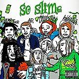 So Slime (feat. Lil Gotit, B Slime, Unfoonk & Slimelife Shawty) [Explicit]