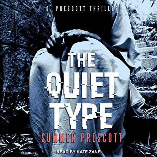 The Quiet Type                   By:                                                                                                                                 Summer Prescott                               Narrated by:                                                                                                                                 Kate Zane                      Length: 6 hrs and 37 mins     2 ratings     Overall 5.0