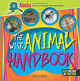 The Wise Animal Handbook Alaska