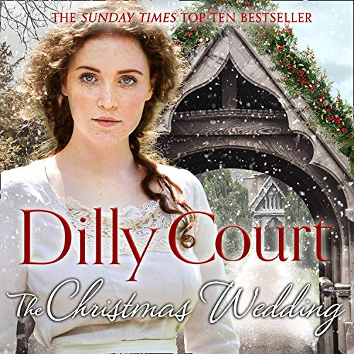 The Christmas Wedding Audiobook By Dilly Court cover art
