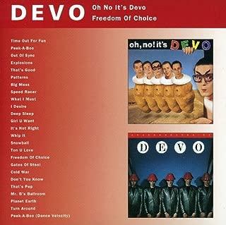 Oh No It's Devo/Freedom Of Choice