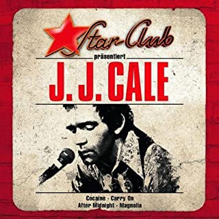 Star Club by J.J. CALE (2013-05-03)