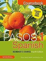 Pasos 1 (Fourth Edition): Spanish Beginner's Course: Coursebook