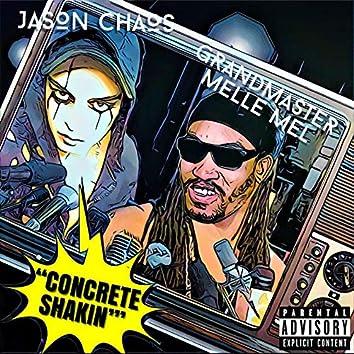 Concrete Shakin (feat. Grandmaster Melle Mel)
