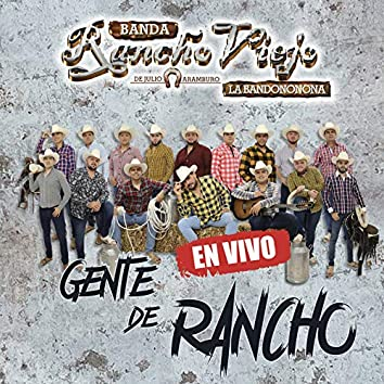 Gente de Rancho (En Vivo)