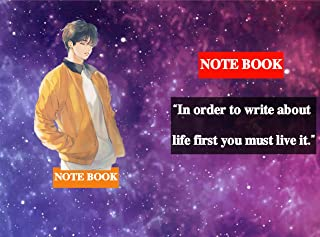 In order to write about life first you must live it: SUBTITLE : Lined Notebook / journal Gift,100 Pages,6x9,Soft Cover,Matte Finish (English Edition)