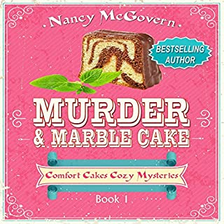 Murder & Marble Cake: A Culinary Cozy Mystery     Comfort Cakes Cozy Mysteries, Book 1              By:                                                                                                                                 Nancy McGovern                               Narrated by:                                                                                                                                 Renee Brame                      Length: 4 hrs and 34 mins     1 rating     Overall 5.0
