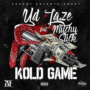Kold Game (feat. Mitchy Slick)